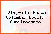 Viajes La Nueva Colombia Bogotá Cundinamarca