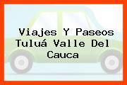 Viajes Y Paseos Tuluá Valle Del Cauca