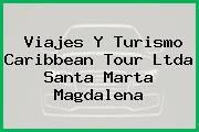 Viajes Y Turismo Caribbean Tour Ltda Santa Marta Magdalena
