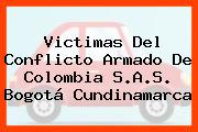 Victimas Del Conflicto Armado De Colombia S.A.S. Bogotá Cundinamarca
