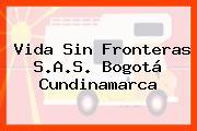 Vida Sin Fronteras S.A.S. Bogotá Cundinamarca