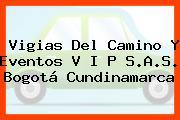 Vigias Del Camino Y Eventos V I P S.A.S. Bogotá Cundinamarca