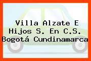 Villa Alzate E Hijos S. En C.S. Bogotá Cundinamarca