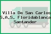 Villa De San Carlos S.A.S. Floridablanca Santander
