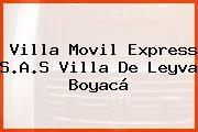 Villa Movil Express S.A.S Villa De Leyva Boyacá