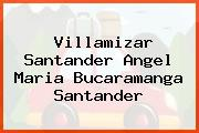 Villamizar Santander Angel Maria Bucaramanga Santander