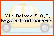 Vip Driver S.A.S. Bogotá Cundinamarca