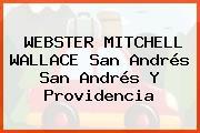 WEBSTER MITCHELL WALLACE San Andrés San Andrés Y Providencia