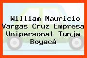 William Mauricio Vargas Cruz Empresa Unipersonal Tunja Boyacá