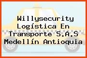 Willysecurity Logística En Transporte S.A.S Medellín Antioquia