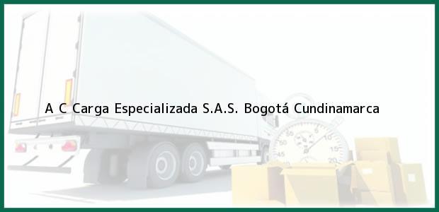 Teléfono, Dirección y otros datos de contacto para A C Carga Especializada S.A.S., Bogotá, Cundinamarca, Colombia