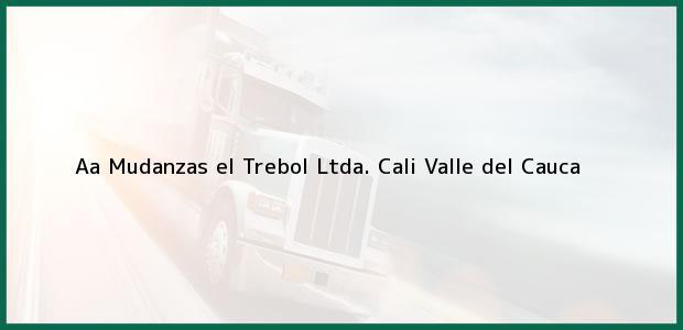 Teléfono, Dirección y otros datos de contacto para aa Mudanzas el Trebol Ltda., Cali, Valle del Cauca, Colombia