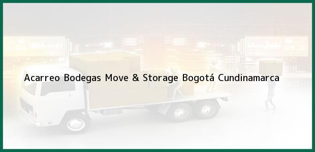Teléfono, Dirección y otros datos de contacto para Acarreo Bodegas Move & Storage, Bogotá, Cundinamarca, Colombia