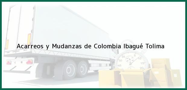 Teléfono, Dirección y otros datos de contacto para Acarreos y Mudanzas de Colombia, Ibagué, Tolima, Colombia