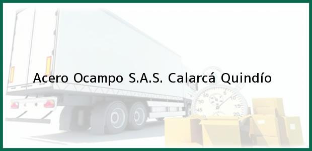 Teléfono, Dirección y otros datos de contacto para Acero Ocampo S.A.S., Calarcá, Quindío, Colombia