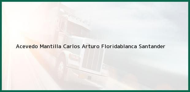 Teléfono, Dirección y otros datos de contacto para Acevedo Mantilla Carlos Arturo, Floridablanca, Santander, Colombia