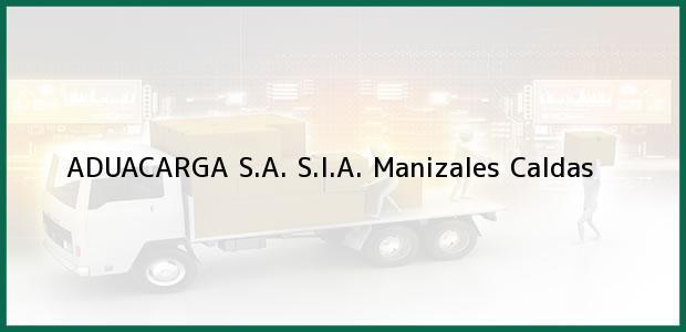 Teléfono, Dirección y otros datos de contacto para ADUACARGA S.A. S.I.A., Manizales, Caldas, Colombia