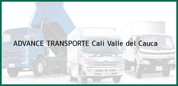 Teléfono, Dirección y otros datos de contacto para ADVANCE TRANSPORTE, Cali, Valle del Cauca, Colombia