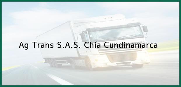 Teléfono, Dirección y otros datos de contacto para Ag Trans S.A.S., Chía, Cundinamarca, Colombia