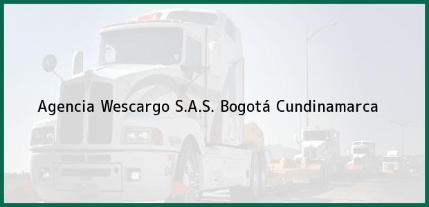 Teléfono, Dirección y otros datos de contacto para Agencia Wescargo S.A.S., Bogotá, Cundinamarca, Colombia