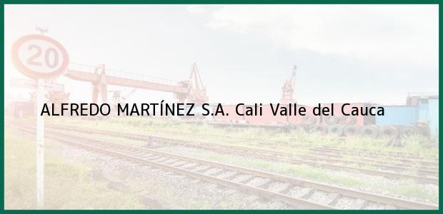 Teléfono, Dirección y otros datos de contacto para ALFREDO MARTÍNEZ S.A., Cali, Valle del Cauca, Colombia