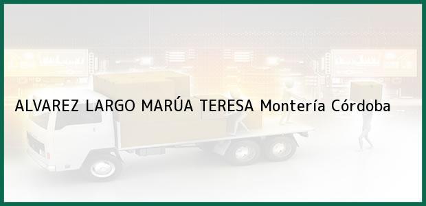 Teléfono, Dirección y otros datos de contacto para ALVAREZ LARGO MARÚA TERESA, Montería, Córdoba, Colombia