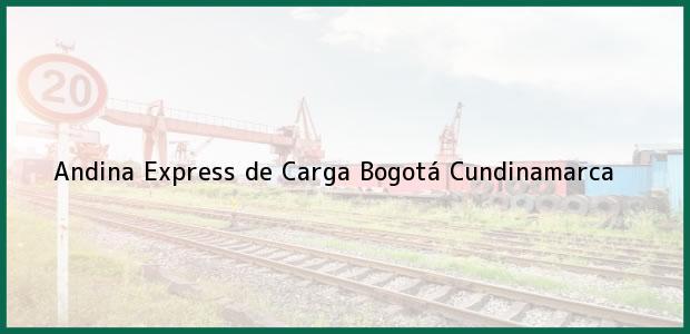 Teléfono, Dirección y otros datos de contacto para Andina Express de Carga, Bogotá, Cundinamarca, Colombia
