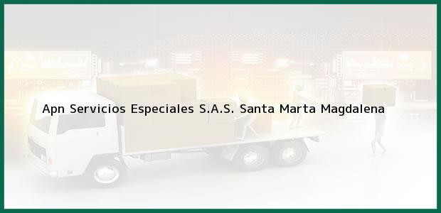 Teléfono, Dirección y otros datos de contacto para Apn Servicios Especiales S.A.S., Santa Marta, Magdalena, Colombia