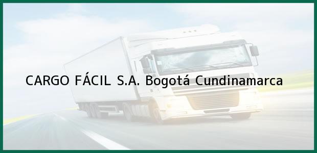 Teléfono, Dirección y otros datos de contacto para CARGO FÁCIL S.A., Bogotá, Cundinamarca, Colombia