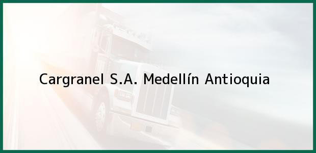 Teléfono, Dirección y otros datos de contacto para Cargranel S.A., Medellín, Antioquia, Colombia