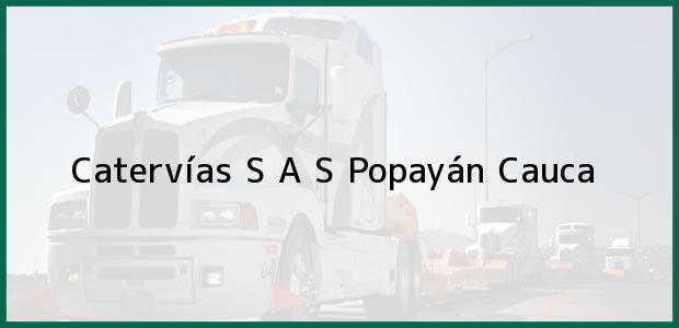 Teléfono, Dirección y otros datos de contacto para Catervías S A S, Popayán, Cauca, Colombia