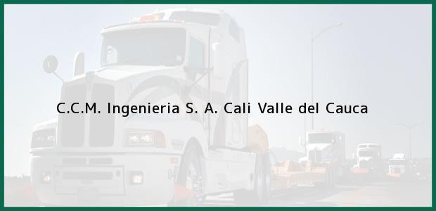 Teléfono, Dirección y otros datos de contacto para C.C.M. Ingenieria S. A., Cali, Valle del Cauca, Colombia