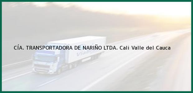 Teléfono, Dirección y otros datos de contacto para CÍA. TRANSPORTADORA DE NARIÑO LTDA., Cali, Valle del Cauca, Colombia