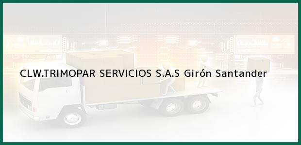 Teléfono, Dirección y otros datos de contacto para CLW.TRIMOPAR SERVICIOS S.A.S, Girón, Santander, Colombia