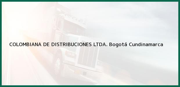 Teléfono, Dirección y otros datos de contacto para COLOMBIANA DE DISTRIBUCIONES LTDA., Bogotá, Cundinamarca, Colombia