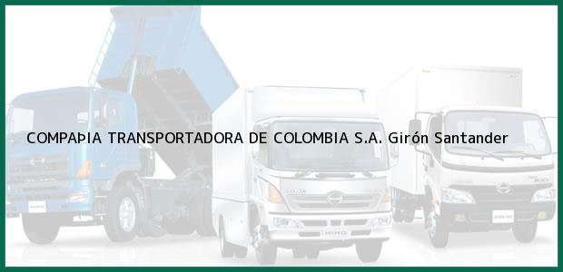 Teléfono, Dirección y otros datos de contacto para COMPAÞIA TRANSPORTADORA DE COLOMBIA S.A., Girón, Santander, Colombia