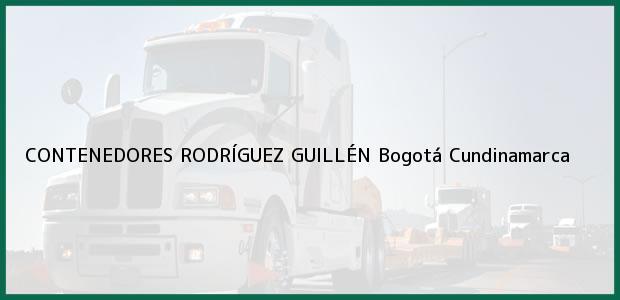 Teléfono, Dirección y otros datos de contacto para CONTENEDORES RODRÍGUEZ GUILLÉN, Bogotá, Cundinamarca, Colombia