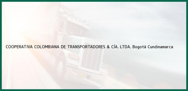 Teléfono, Dirección y otros datos de contacto para COOPERATIVA COLOMBIANA DE TRANSPORTADORES & CÍA. LTDA., Bogotá, Cundinamarca, Colombia