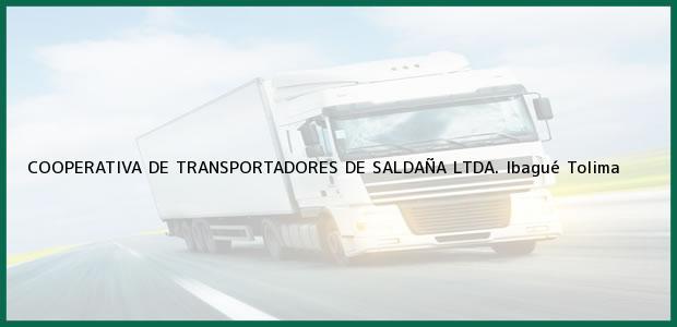 Teléfono, Dirección y otros datos de contacto para COOPERATIVA DE TRANSPORTADORES DE SALDAÑA LTDA., Ibagué, Tolima, Colombia