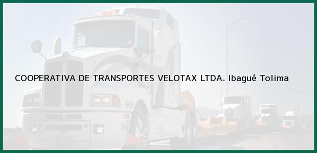 Teléfono, Dirección y otros datos de contacto para COOPERATIVA DE TRANSPORTES VELOTAX LTDA., Ibagué, Tolima, Colombia