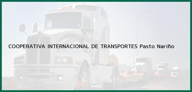Teléfono, Dirección y otros datos de contacto para COOPERATIVA INTERNACIONAL DE TRANSPORTES, Pasto, Nariño, Colombia