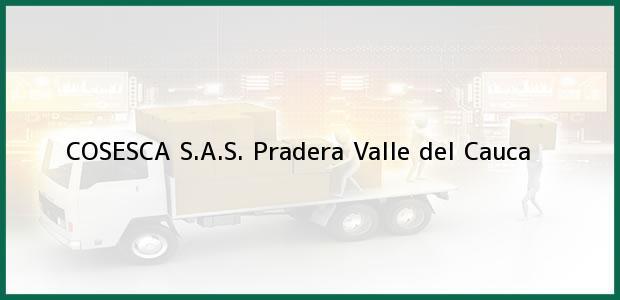 Teléfono, Dirección y otros datos de contacto para COSESCA S.A.S., Pradera, Valle del Cauca, Colombia
