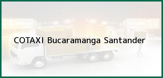 Teléfono, Dirección y otros datos de contacto para COTAXI, Bucaramanga, Santander, Colombia