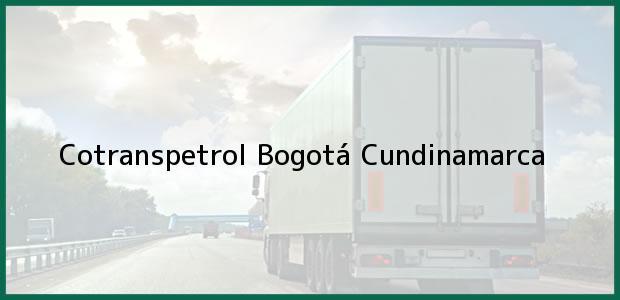 Teléfono, Dirección y otros datos de contacto para Cotranspetrol, Bogotá, Cundinamarca, Colombia
