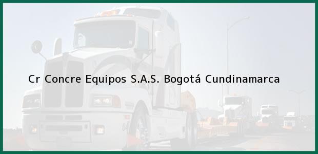 Teléfono, Dirección y otros datos de contacto para Cr Concre Equipos S.A.S., Bogotá, Cundinamarca, Colombia