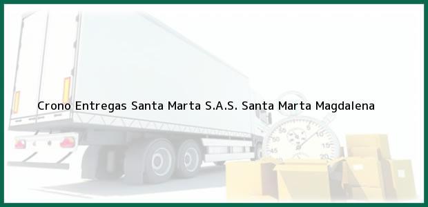 Teléfono, Dirección y otros datos de contacto para Crono Entregas Santa Marta S.A.S., Santa Marta, Magdalena, Colombia