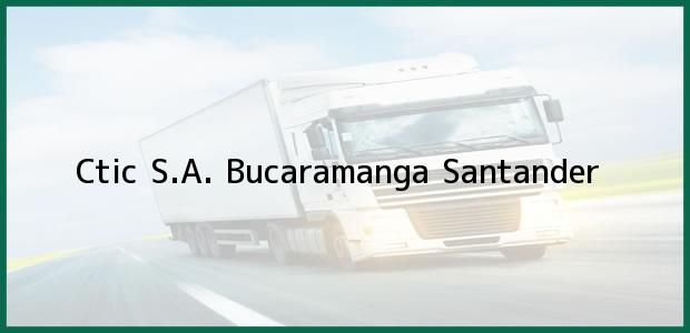 Teléfono, Dirección y otros datos de contacto para Ctic S.A., Bucaramanga, Santander, Colombia