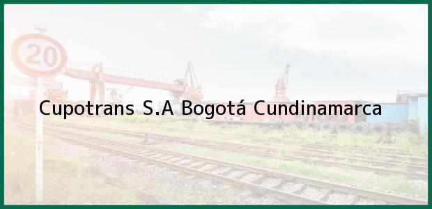 Teléfono, Dirección y otros datos de contacto para Cupotrans S.A, Bogotá, Cundinamarca, Colombia
