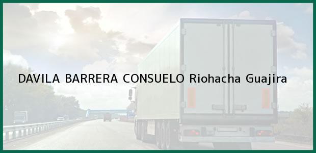 Teléfono, Dirección y otros datos de contacto para DAVILA BARRERA CONSUELO, Riohacha, Guajira, Colombia