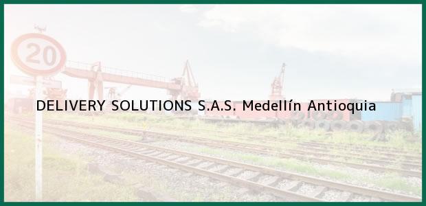 Teléfono, Dirección y otros datos de contacto para DELIVERY SOLUTIONS S.A.S., Medellín, Antioquia, Colombia
